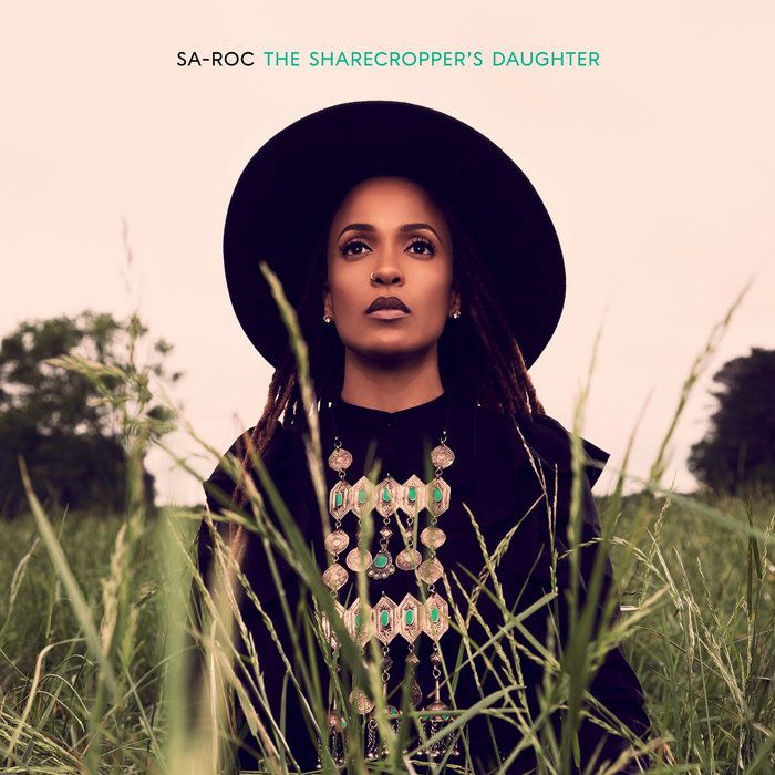 The Sharecropper's Daughter – Sa-Roc